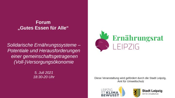 """Solidarische Ernährungssysteme – Ein Rückblick zum Forum """"Gutes Essen für Alle"""" am 5. Juli"""